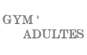 Nouvelle Section Gym'Adultes